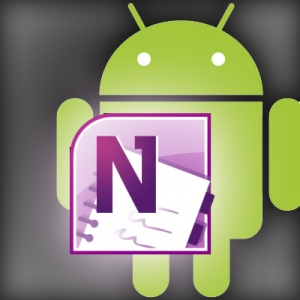 At Long Last:  Android Users get OneNote Mobile