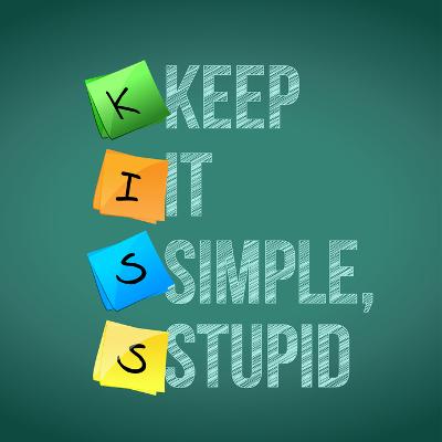 3 Ways to Keep IT Simple Stupid (KISS)