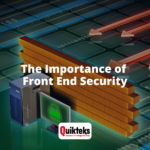 The Importance of Front End Security- Firewalls